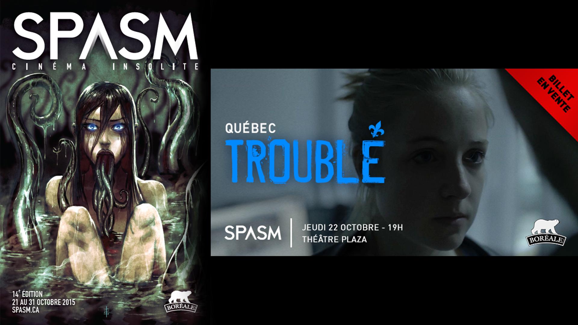 SPASM : Québec Troublé