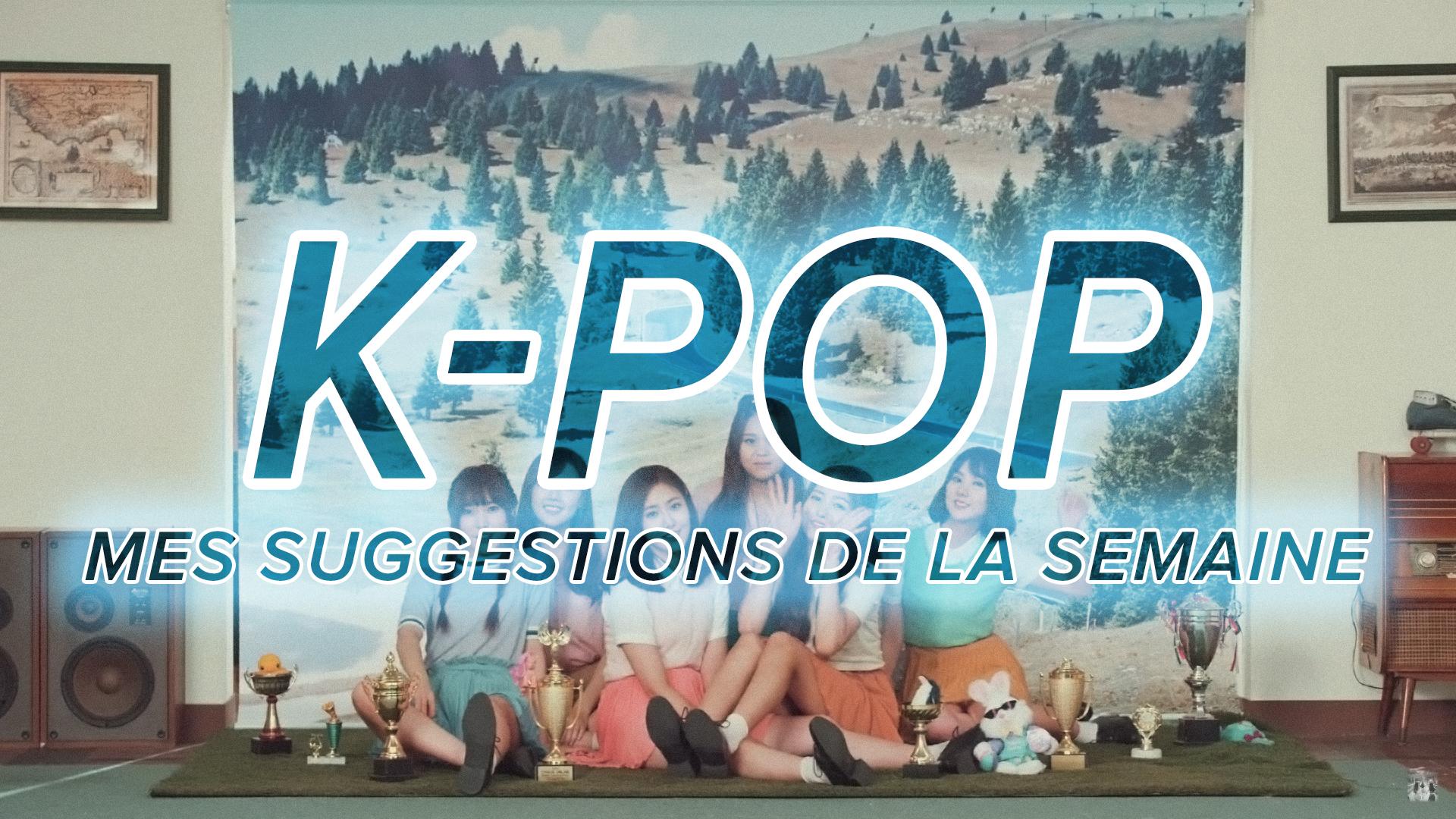 K-Pop du 10 au 16 juillet 2016
