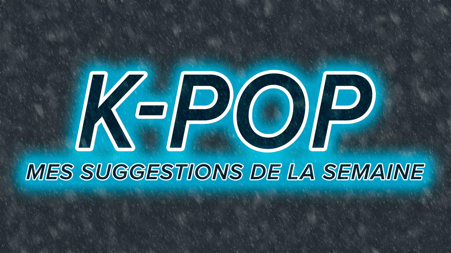 K-Pop du 25 au 31 décembre 2016