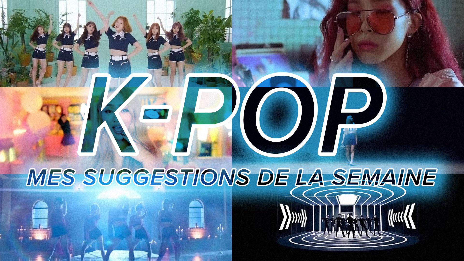 K-Pop du 25 juin au 1er juillet 2017