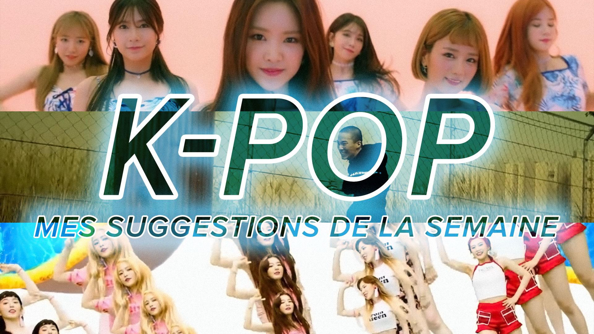 K-Pop du 2 au 8 juillet 2017
