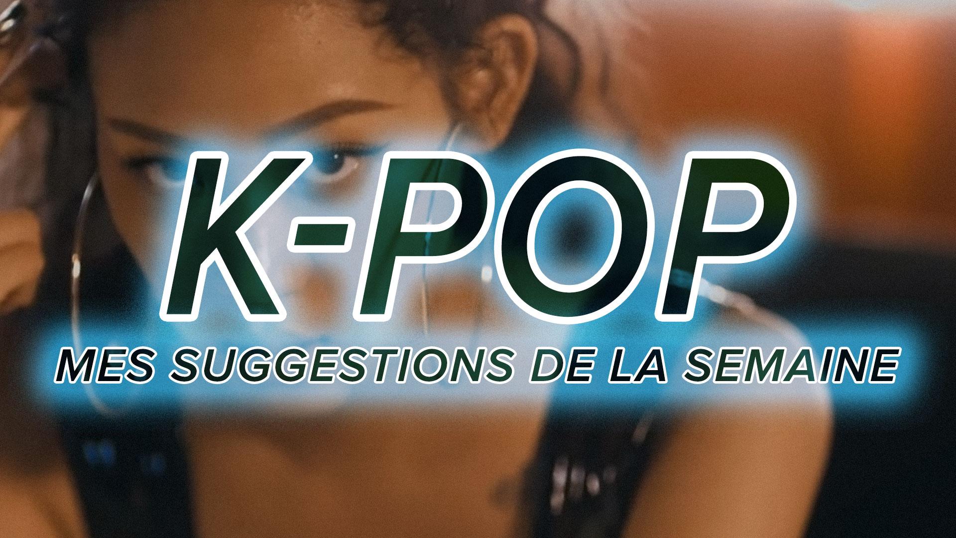 K-Pop du 24 au 30 septembre 2017